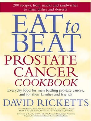 Eat to Beat Prostate Cancer Cookbook