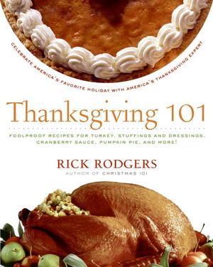 Thanksgiving 101: Celebrate America's Favorite Holiday with America's Thanksgiving Expert