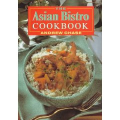 The Asian Bistro Cookbook