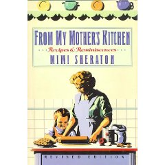 From My Mother's Kitchen: Recipes and Reminiscences, Revised Edition