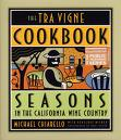 The Tra Vigne Cookbook: Seasons in the California Wine Country
