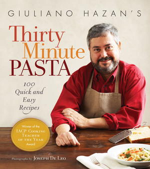 Thirty Minute Pasta: 100 Quick and Easy Recipes