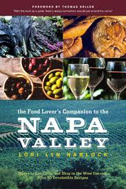The Food Lover's Companion to the Napa Valley