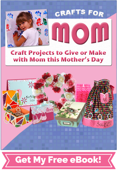 Crafts for Mom eBook