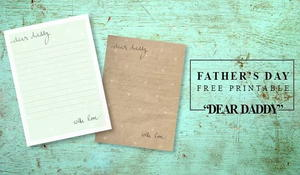 Dear Daddy Printable Father's Day Card