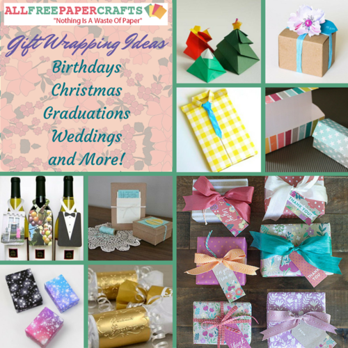 30 Gift Wrapping Ideas: Birthdays, Christmas, Graduations, Weddings, and More!