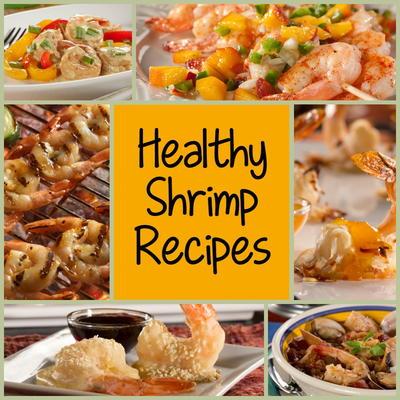 7 Healthy Shrimp Recipes You Can T Resist