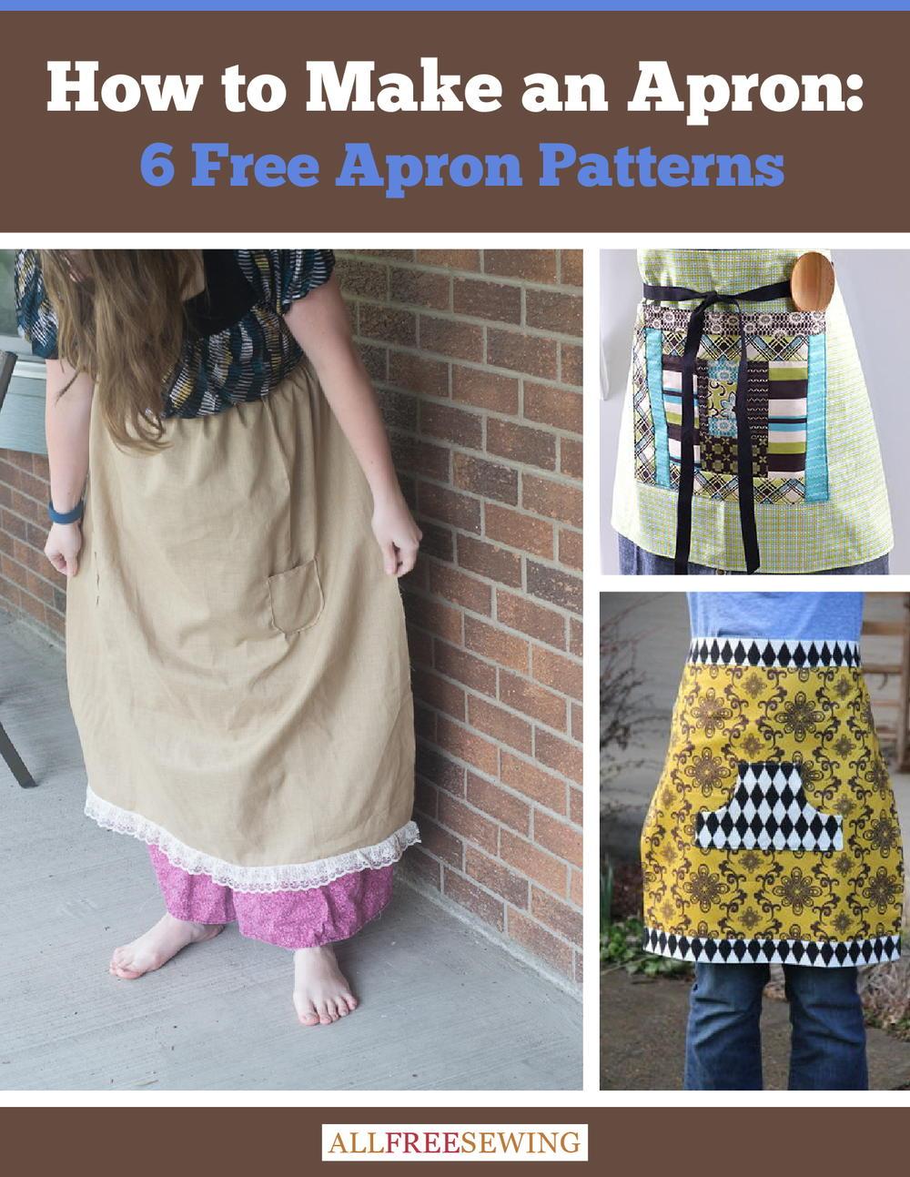 How To Make An Apron 6 Free Apron Patterns