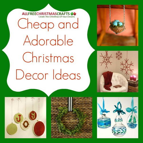 38 Cheap and Adorable Christmas Decor Ideas