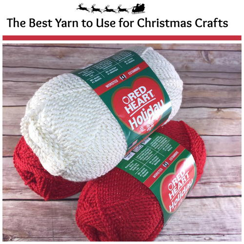 The Best Yarn to Use for Christmas Crafts