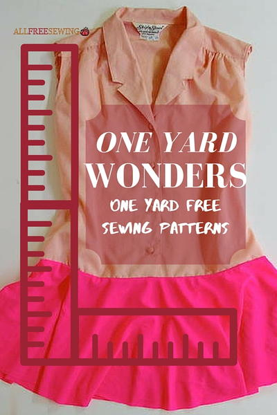 One Yard Wonders: One Yard Free Sewing Patterns