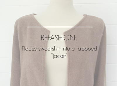 Fleece Sweatshirt Refashion