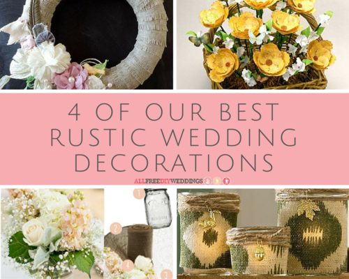 4 of Our Best Rustic Wedding Decorations