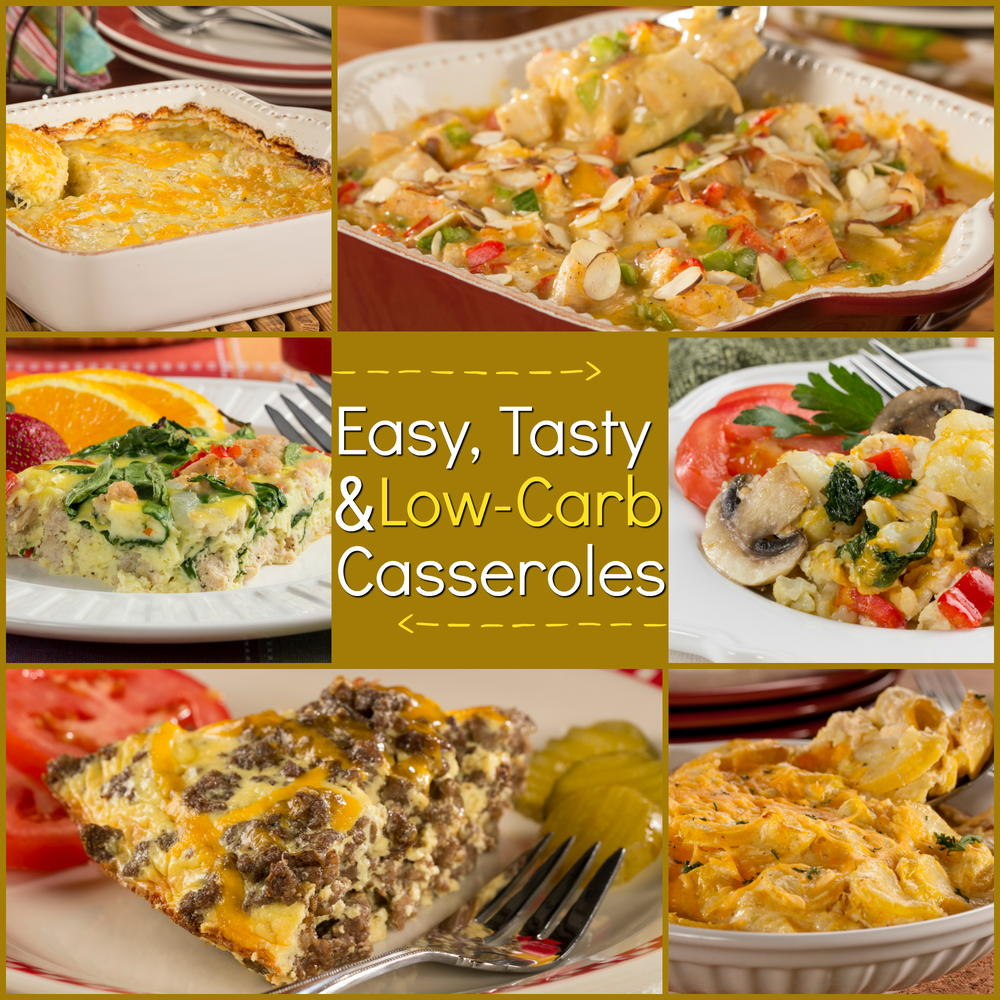 Tasty Dinner Ideas Recipes: Low-Carb Casseroles: 20 Easy And Tasty Recipes