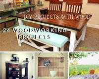 DIY Projects with Wood: 24 Wonderful Woodworking Projects