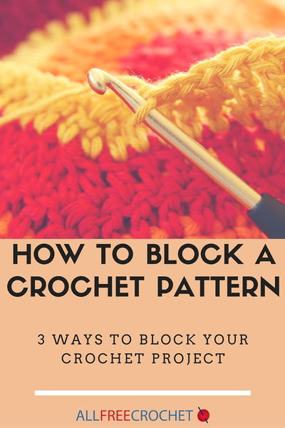 How to Block a Crochet Pattern