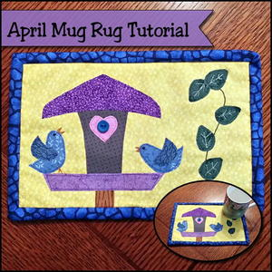 April Mug Rug Tutorial
