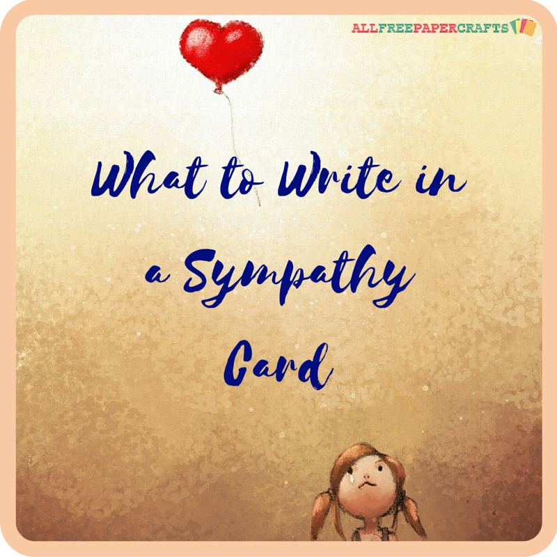what to write in a sympathy card allfreepapercrafts com