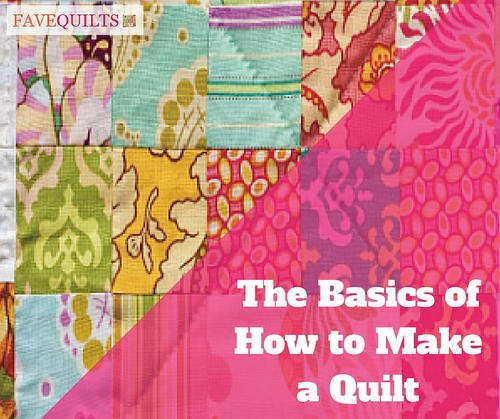 The Basics of How to Make a Quilt