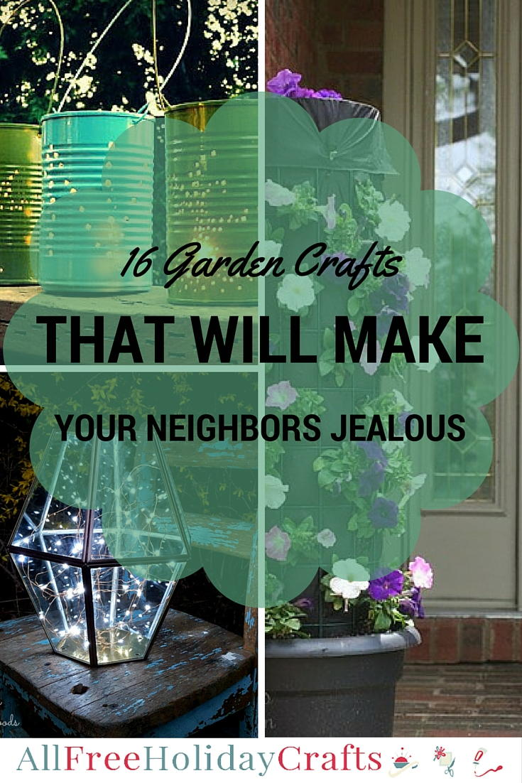 16 garden crafts that will make your neighbors jealous