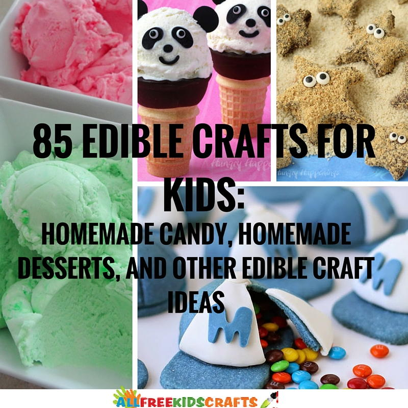 Edible Crafts For Kids To Make Part - 38: 85 Edible Crafts For Kids: Homemade Candy, Homemade Desserts, And Other Edible  Craft Ideas | AllFreeKidsCrafts.com