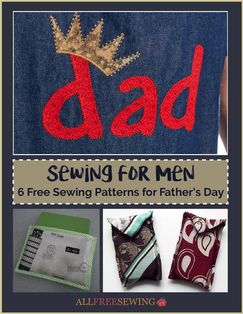 Sewing for Men 6 Free Sewing Patterns for Fathers Day
