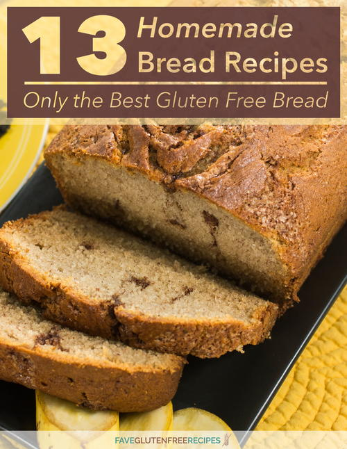 13 Homemade Bread Recipes Only the Best Gluten Free Bread