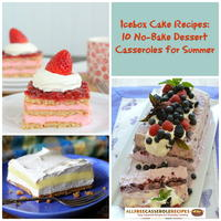 Icebox Cake Recipes: 10 No-Bake Dessert Casseroles for Summer