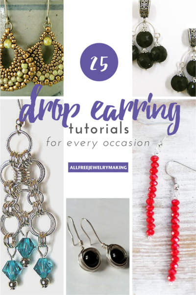25 Drop Earrings How to Make Earrings for Any Occasion