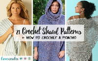 21 Crochet Shawl Patterns + How to Crochet a Poncho