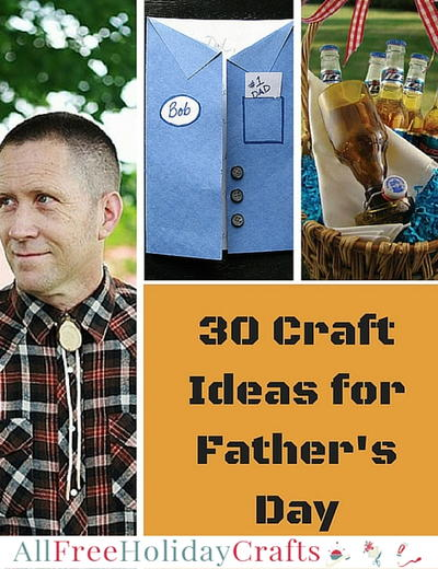 Craft Ideas for Fathers Day