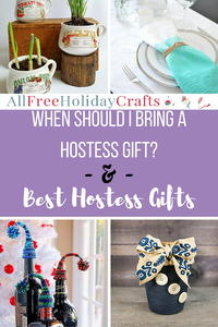 When Should I Bring a Hostess Gift? + 10 Best Hostess Gifts