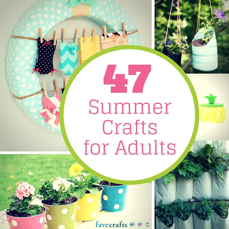 47 summer crafts for adults for Spring craft ideas for adults