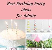 Best Birthday Party Ideas for Adults