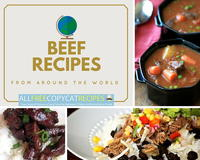 Beef Recipes from Around the World: 17 Easy Beef Recipes