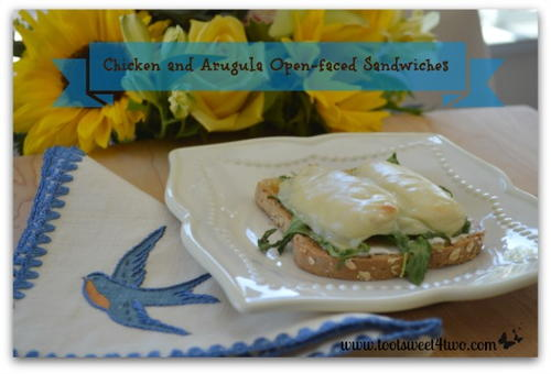 Chicken and Arugula Open-Faced Sandwiches