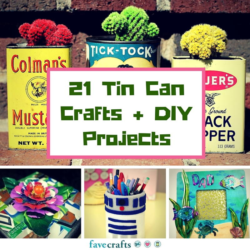 21 tin can crafts and diy projects for Diy tin can projects