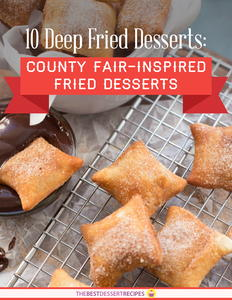 10 Deep Fried Desserts: County Fair-Inspired Fried Desserts