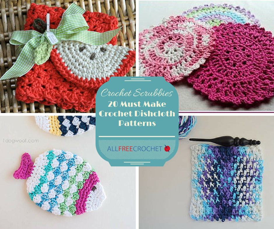 Srubby For Kitchen: Crochet Scrubbies: 21 Must Make Crochet Dishcloth Patterns