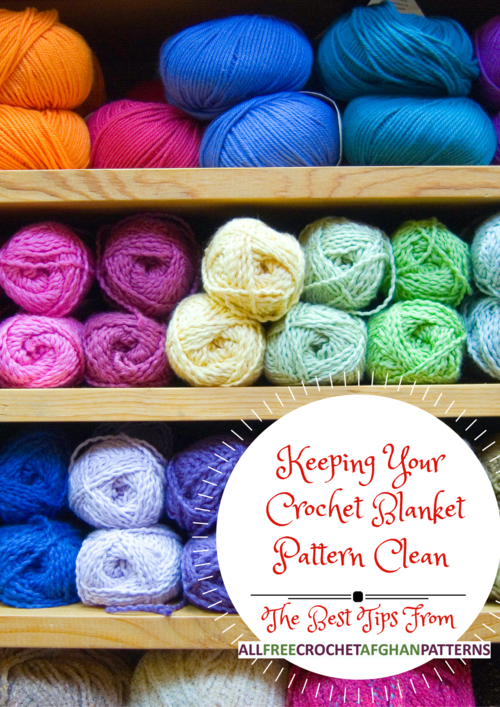 Keeping Your Crochet Blanket Pattern Clean