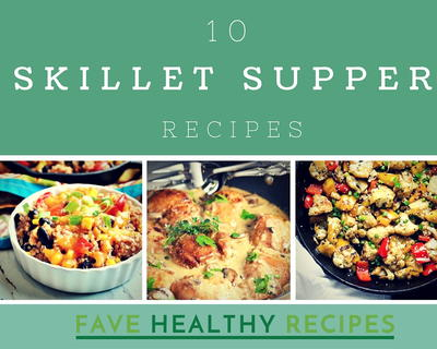 10 Skillet Supper Recipes