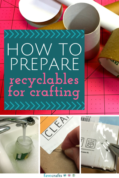 How to Prepare Recyclables for Crafting