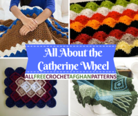 All About the Catherine Wheel: How To and 10 Catherine Wheel Crochet Patterns