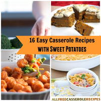 16 Easy Casserole Recipes with Sweet Potatoes