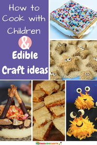 8 Tips for Cooking with Children + 7 Edible Craft Ideas