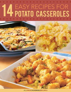 """14 Easy Recipes for Potato Casseroles"" Free eCookbook"