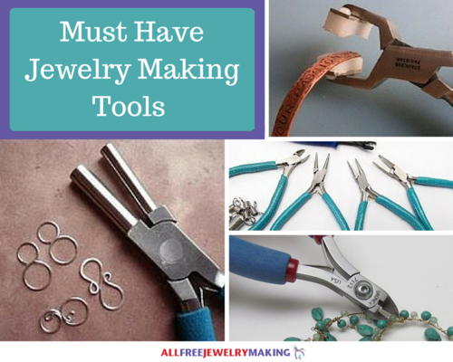 DIY Jewelry What Tools Do I Need to Start Making Jewelry