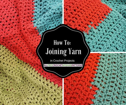 How To Joining Yarn in Crochet Projects