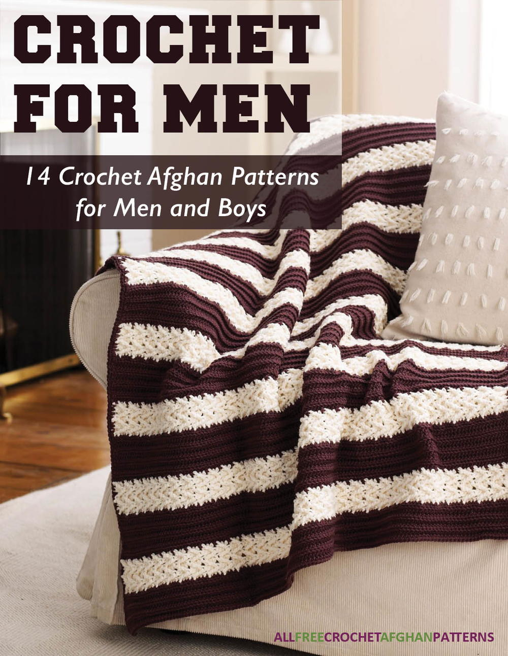 Crochet For Men 14 Crochet Afghan Patterns For Men And