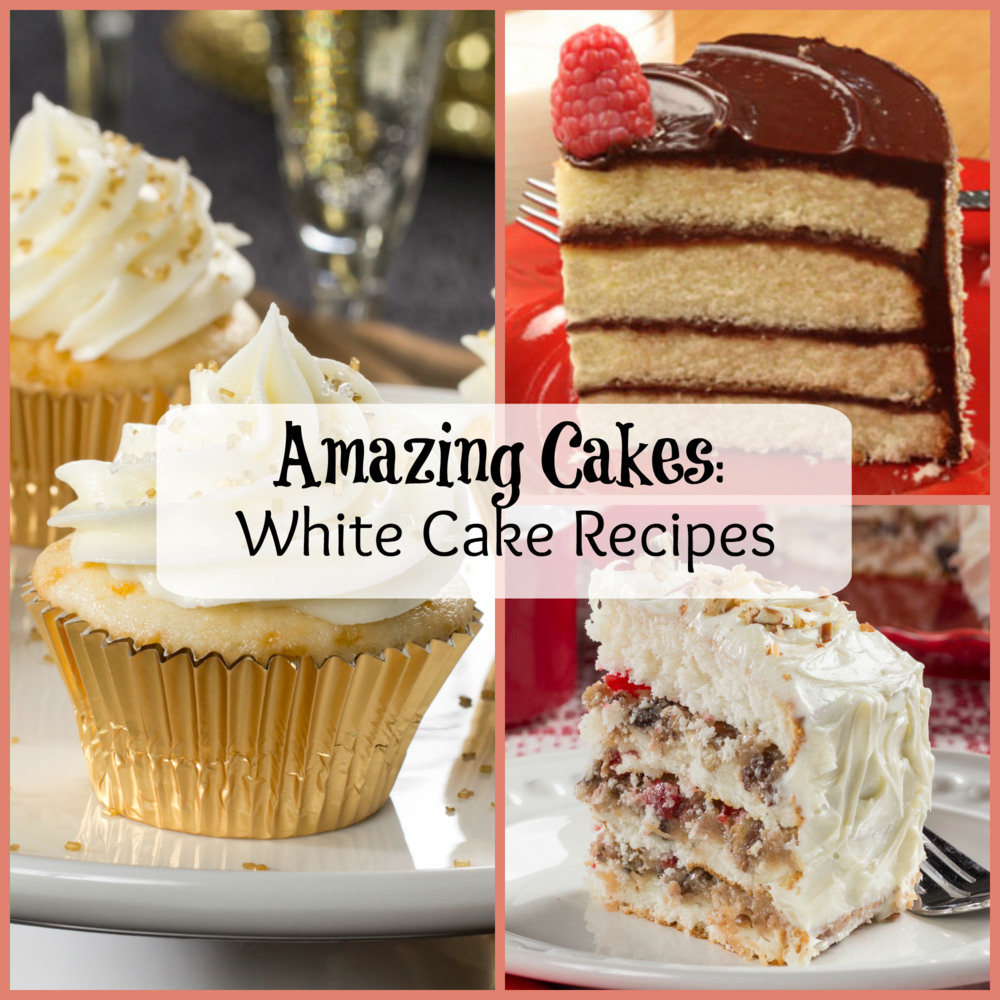 Amazing Cakes: 5 White Cake Recipes